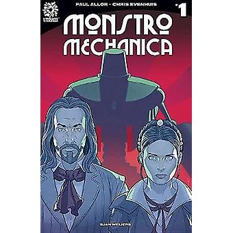 MONSTRO MECHANICA VOL. 1 TPB by Paul Allor - 9781935002499 Book
