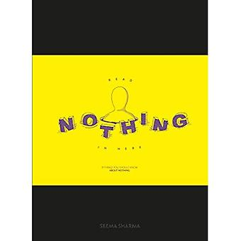 Read Nothing in Here: 21 things you should know about nothing