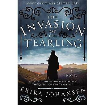 The Invasion of the Tearling by Erika Johansen - 9780062290397 Book
