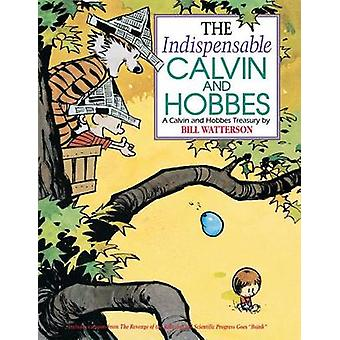 The Indispensable Calvin and Hobbes by Bill Watterson - 9781449472351