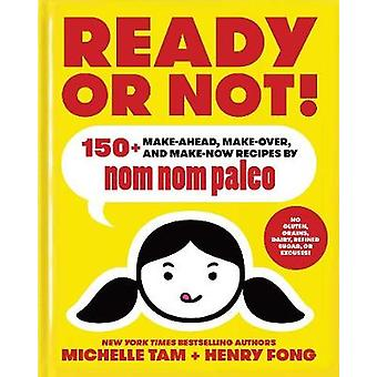 Ready or Not by Michelle Tam
