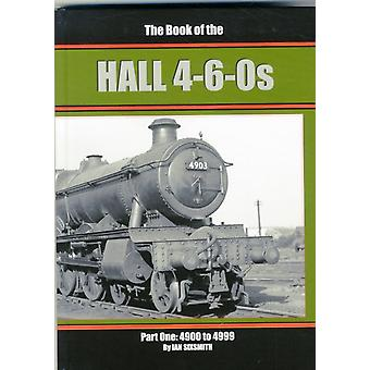 The Book of the Hall 460s 4900 to 4999 Part 1 by Ian Sixsmith