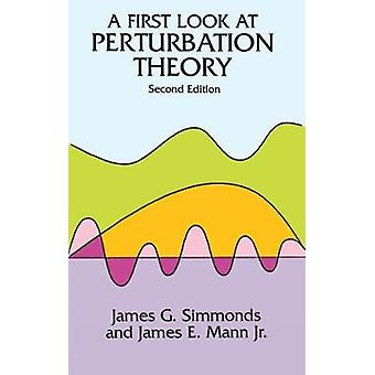 A First Look at Perturbation Theory by Simmonds & James G.