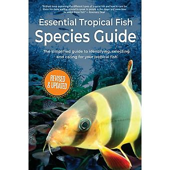 Essential Tropical Fish Species Guide by Finlay & Anne