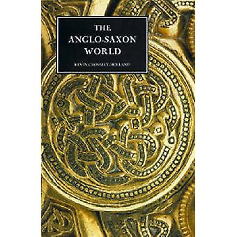 AngloSaxon World Revised by CrossleyHolland & Kevin