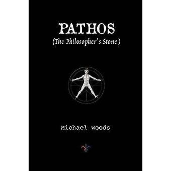 Pathos The Philosophers Stone by Woods & Michael
