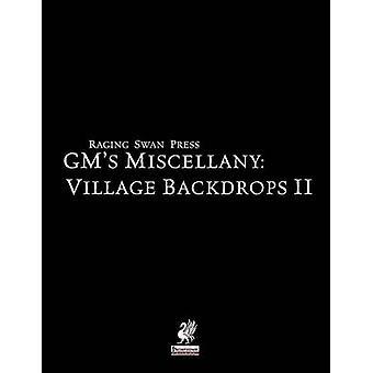 Raging Swan Presss GMs Miscellany Village Backdrops II by Broadhurst & Creighton