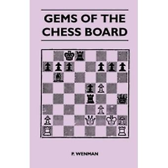 Gems Of The Chess Board by Wenman & P.
