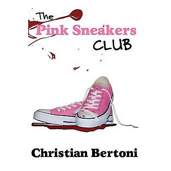 The Pink Sneakers Club by Bertoni & Christian