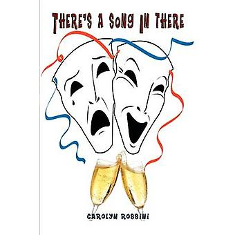 Theres a Song in There by Rossini & Carolyn