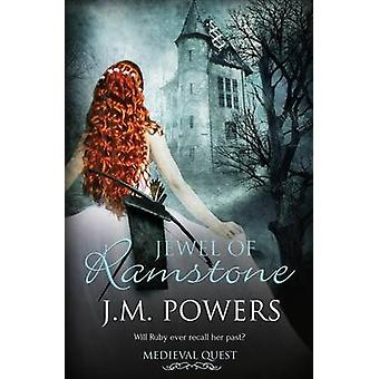 Medieval Quest Jewel of Ramstone by Powers & J.M.
