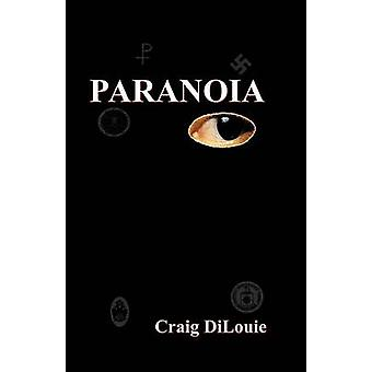Paranoia by Dilouie & Craig