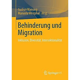 Behinderung und Migration  Inklusion Diversitt Intersektionalitt by Wansing & Gudrun