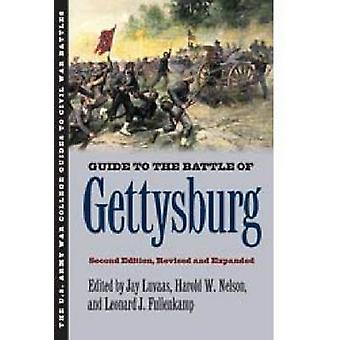 Guide to the Battle of Gettysburg Revised Expanded by Luvaas & Jay