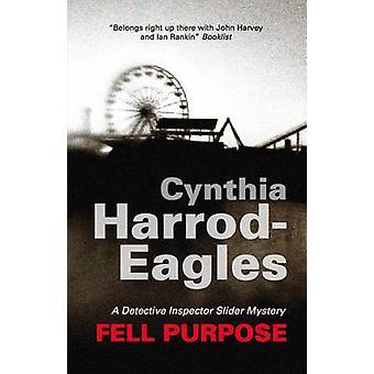 Fell Purpose by HarrodEagles & Cynthia