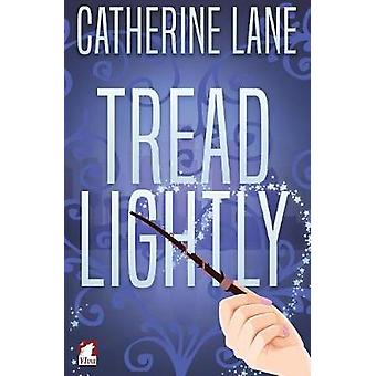 Tread Lightly by Lane & Catherine