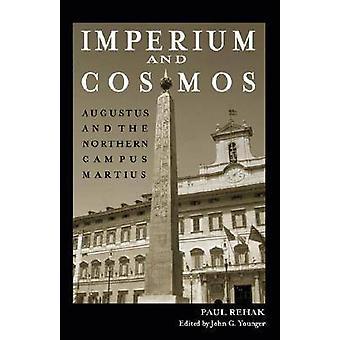 Imperium und Kosmos - Augustus und der nördliche Campus Martius von Paul