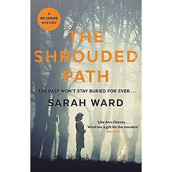 The Shrouded Path by Sarah Ward - 9780571332410 Book