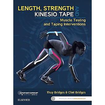 Length - Strength and Kinesio Tape - Muscle Testing and Taping Interve
