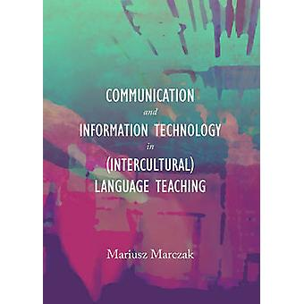 Communication and Information Technology in (Intercultural) Language