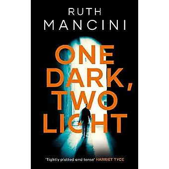 One Dark - Two Light by Ruth Mancini - 9781788543347 Book