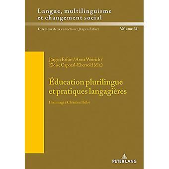 Education plurilingue et pratiques langagieres - Hommage a Christine H