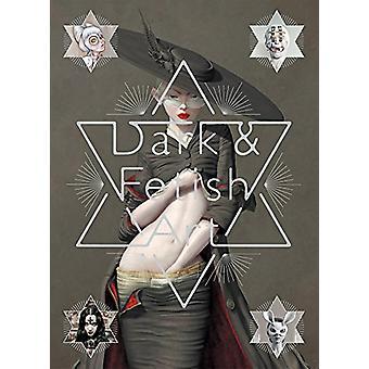 Dark and Fetish Art by Pie International - 9784756250384 Book