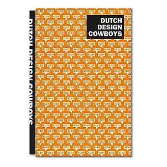 Dutch Design Cowboys by Studio Kluif - 9789063695385 Book