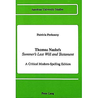 Thomas Nashe's Summer's Last Will and Testament: A Critical Modern-Spelling Edition (American University Studies...