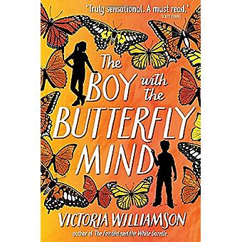 The Boy with the Butterfly Mind by Victoria Williamson - 978178250644