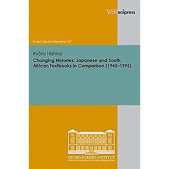 Changing Histories - Japanese and South African Textbooks in Compariso