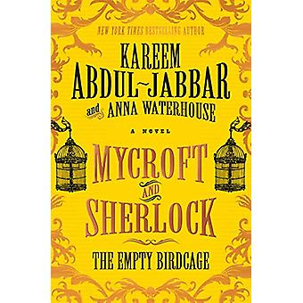 Mycroft and Sherlock - The Empty Birdcage von Kareem Abdul-Jabbar - 978
