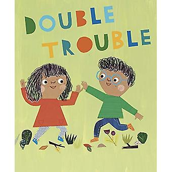 Double Trouble by Sarah Dyer - 9781849766593 Book