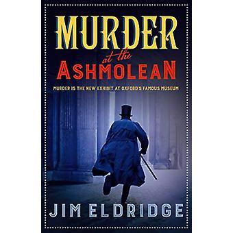Murder at the Ashmolean by Jim Eldridge - 9780749023072 Book
