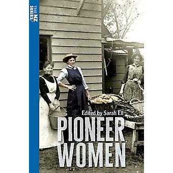 Pioneer Women by Sarah Ell - 9780947506599 Book