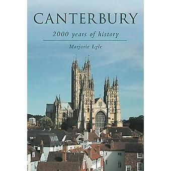 Canterbury 2000 Years of History by Lyle & Marjorie