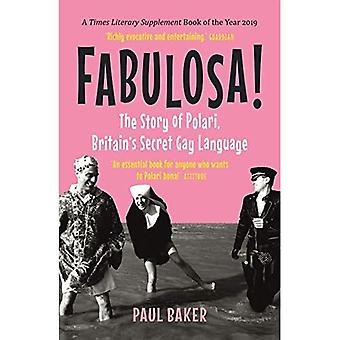 Fabulosa!: Polarin tarina, Britain's Secret Gay Language