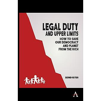 Legal Duty and Upper Limits by Reiter & Bernd