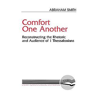 Conforto uns aos outros - Resconstruindo a Retórica e Audiência de 1 T