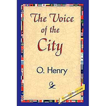 The Voice of the City by Henry O - 9781421839011 Book