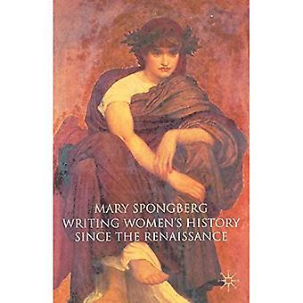 Escrevendo Mulheres e História desde o Renascimento