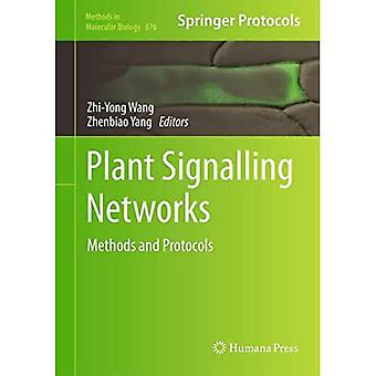 Plant Signalling Networks: Methods and Protocols (Methods in Molecular Biology)