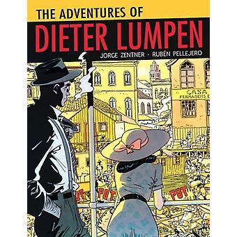 Adventures Of Dieter Lumpen by Zentner Jorge