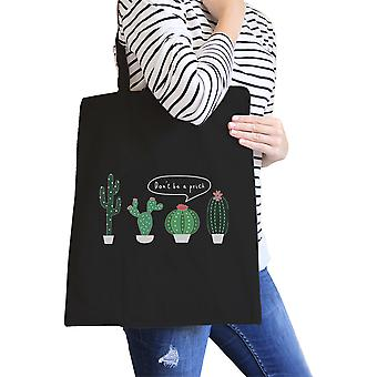Don't Be a Prick Black Canvas Tote Cute Birthday Gift Tote