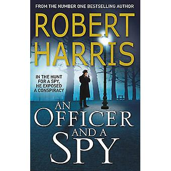 An Officer and a Spy by Robert Harris - 9780099580881 Book