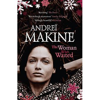 The Woman Who Waited by Andrei Makine - Geoffrey Strachan - 978034083