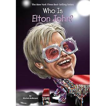 Wie is Elton John? door Kirsten Anderson - 9780448488462 boek