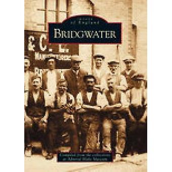 Bridgwater przez Sarah Harbige - 9780752410494 książki