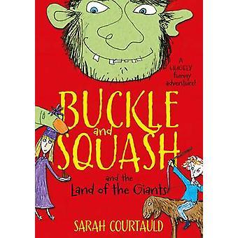 Spänne och Squash och landet av jättarna (huvudsaklig marknad Ed.) av Sar