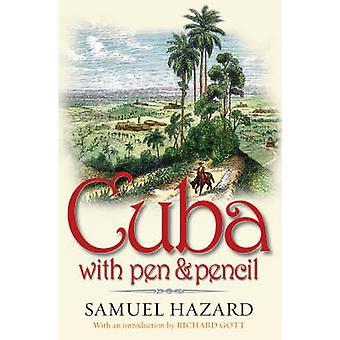 Cuba with Pen and Pencil by Samuel Hazard - 9781904955207 Book